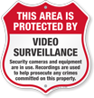 Video Surveillance Security Cameras In Use Shield Sign