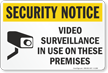 Security Notice Video Surveillance Security Sign