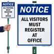 Notice Visitors Must Register LawnBoss® Sign & Stake Kit