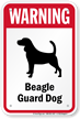 Warning Beagle Guard Dog Sign