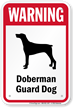 Warning Doberman Guard Dog Guard Dog Sign