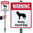 Warning Husky Guard Dog LawnBoss Sign