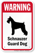 Warning Schnauzer Guard Dog Sign