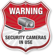 Warning Security Cameras In Use Shield Sign