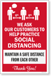 We Ask Customers To Practice Social Distancing Social Distancing Sign