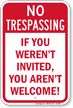 You Are Not Welcome No Trespassing Sign
