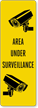 Area Under Surveillance Back-Of-Sign Decal