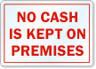 No Cash Is Kept On Premises Label