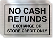 Exchange, Store Credit Only No Cash Refunds Label