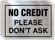 No Credit Please Store Policy Label