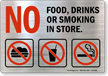No Food Drinks Smoking In Store Label