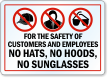 No Hats, Hoods or Sunglasses Label