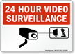 24 Hour Video Surveillance CCTV Camera Sign