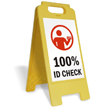 100% Id Check (W/Graphic) Fold-Ups® Floor Sign