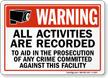 Video Surveillance Warning Sign