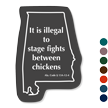 Animal Safety Law Novelty Sign For Alabama State