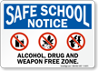 Alcohol, Drug And Weapon Free Zone Sign