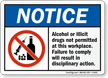 Notice Alcohol Or Illicit Drugs Not Permitted Sign
