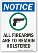 All Firearms To Remain Holstered OSHA Notice Sign