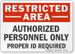Authorized Personnel Only Restricted Area Sign
