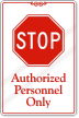 Stop Authorized Personnel Sign