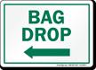 Bag Drop Left Arrow Golf Recreation Sign