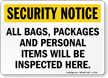 All Bags Will Be Inspected Security Sign