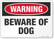 Beware Of Dog Warning Sign