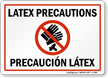 Latex Precaution Sign, In English & Spanish