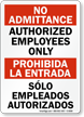 Bilingual No Admittance / Prohibida La Entrada Sign