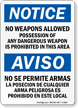 Bilingual Posession Of Any Dangerous Weapon Prohibited Sign