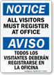 All Visitors Must Register At Office Bilingual Sign