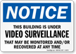 Building Under Video Surveillance Sign