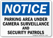 Notice Parking Area Under Camera Surveillance Sign