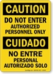 Caution Authorized Personnel Bilingual Sign