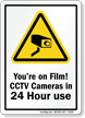 You're on Film! CCTV Cameras Sign