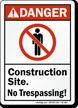 Construction Site No Trespassing ANSI Danger Sign