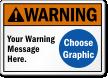 Custom ANSI Warning Sign