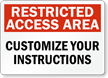 Custom Restricted Access Area Sign