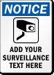Custom SURVEILLANCE Sign