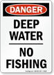 Danger Deep No Fishing Sign