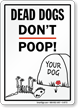 Funny Dog Poop Sign