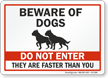 Do Not Enter Funny Beware Of Dogs Sign