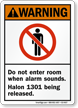 Don't Enter Room Alarm Sounds Halon 1301 Sign