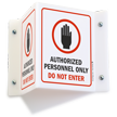 Authorized Personnel Only Projecting Sign