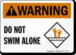 Do Not Swim Alone Pool Warning Sign