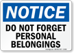 Do Not Forget Personal Belongings Notice Sign