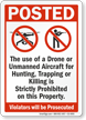 Drone Or Unmanned Aircraft Prohibited Posted Sign