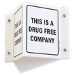 This Is A Drug Free Company Sign