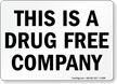 Drug Free Company Sign